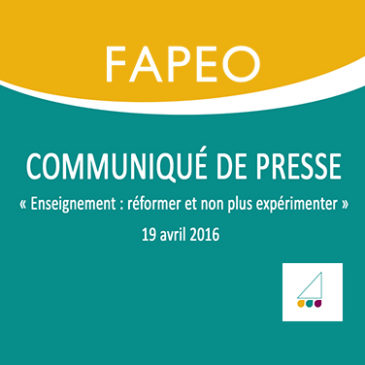 Communiqué de presse : Enseignement :  réformer et non plus expérimenter