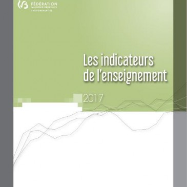 Les Indicateurs de l'Enseignement – 2017 – Enseignement.be