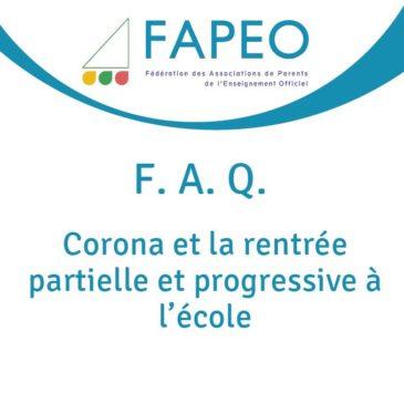 F.A.Q. : Corona et la rentrée partielle et progressive à l'école