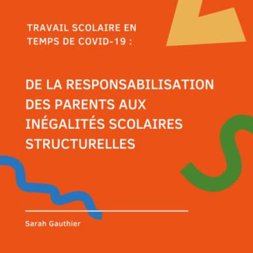 Étude 2020: Travail scolaire en temps de Covid-19 – De la responsabilisation des parents aux inégalités scolaires structurelles