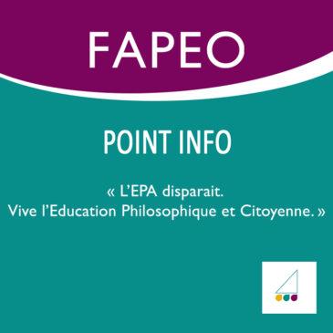 Point Info – 2/2016. L'EPA disparait. Vive l'Éducation Philosophique et Citoyenne.