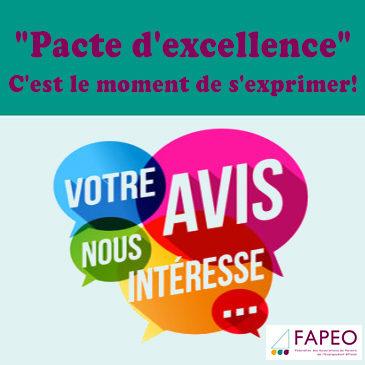 «Pacte d'excellence»: c'est le moment de s'exprimer!