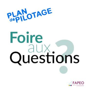 F.A.Q : les Plans de Pilotage
